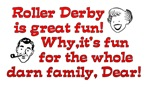 Roller Derby Is Great Fun!