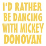 Dancing with Mickey Donovan