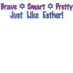 Purim: Brave, Smart, Pretty - Just Like Esther