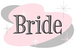 Bride t-shirt & gifts