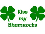 Kiss my Shamrocks t-shirts
