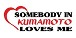 Somebody in Kumamoto loves me