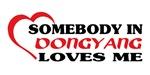 Somebody in Dongyang loves me