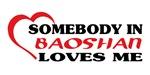 Somebody in Baoshan loves me
