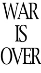 War Is Over