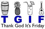 Thank God It's Friday TGIF