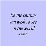 Be the change... inspirational t-shirts & gifts