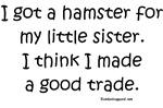 Hamster for my sister
