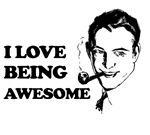 I love being awesome. Top humor t-shirts at inktee