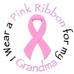 I Wear a Pink Ribbon for my Grandma