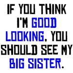 Good Looking Big Sister