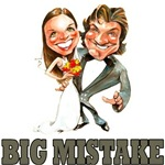 (Marriage) Big Mistake
