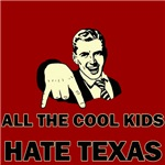 OU - All The Cool Kids Hate Texas