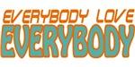 Semi-Pro - Everybody Love Everybody