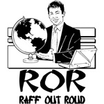 ROR - Raff Out Roud