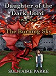 DAUGHTER OF THE DARK LORD - THE BURNING SKY