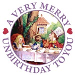 A VERY MERRY UNBIRTHDAY TO YOU!