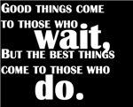 Those Who Do