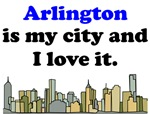 Arlington Is My City And I Love It