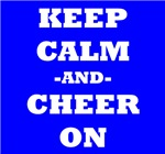 Keep Calm And Cheer On (Blue)