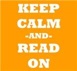 Keep Calm And Read On (Orange)