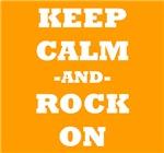 Keep Calm And Rock On (Orange)