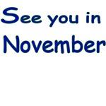 See You In November