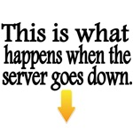 This is what happens when the server goes down.