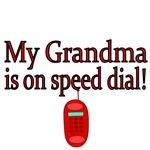 My Grandma is on speed Dial!