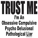 TRUST ME I'M A LIAR T-SHIRTS AND GIFTS