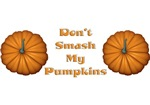 Don't Smash my Pumpkins t-shirt
