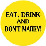 Humorous anti-marriage T-shirts & Gifts