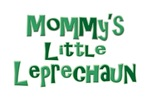 Mommy's Little Leprechaun Irish St. Patrick's Day