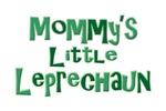 Mommy's Little Leprechaun Irish St. Patrick's Day