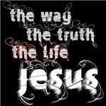 Jesus is the Way, Truth & Life Christian Tees