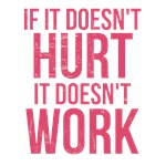 If it doesn't hurt