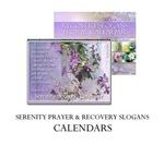 Serenity Prayer & Recovery Slogans CALENDARS