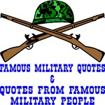 Quotes Of & By Military