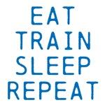 EAT TRAIN SLEEP REPEAT (Blue Text)