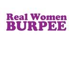 Real Women BURPEE