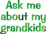 Ask Me About My Grandkids
