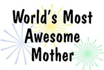 World's Most Awesome Mother