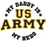My Daddy is my U.S. Army Hero