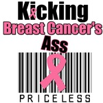 Kicking Breast Cancer's Ass PRICELESS T-Shirts