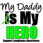 My Daddy is My Hero Lymphoma T-Shirts