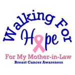 Walking For Hope Mother-in-Law T-Shirts