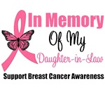 In Memory Daughter-in-Law Breast Cancer T-Shirts