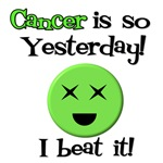 Cancer is So Yesterday T-Shirts