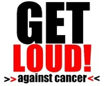 Get Loud Against Cancer T-Shirts & Gifts (Red)