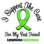 I Support The Cure For Best Friend Lymphoma Shirts